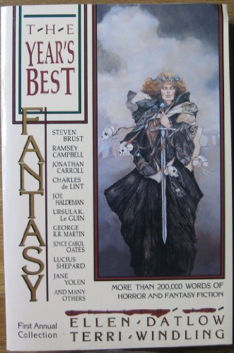 The Year's Best Fantasy: First Annual Collection