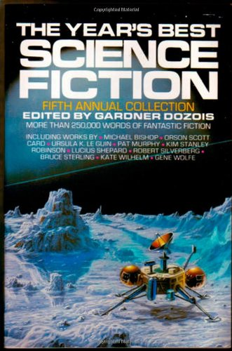 THE YEAR'S BEST SCIENCE FICTION 5TH ANNUAL COLLECTION: Dozois, Gardner., editor