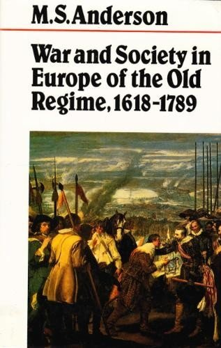 9780312018795: War and Society in Europe of the Old Regime, 1618-1789