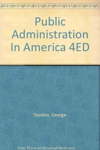 9780312018849: Public Administration In America 4ED