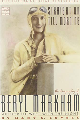 9780312018955: Straight on till Morning: The Biography of Beryl Markham