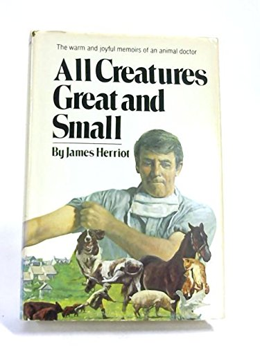 a review of the book all creatures great and small by james harriot Download the app and start listening to all creatures great and small today  (the new york times book review  i read all of james herriot's books several.