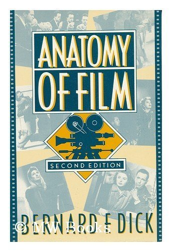9780312019914 Anatomy Of Film Abebooks Bernard F Dick 0312019912