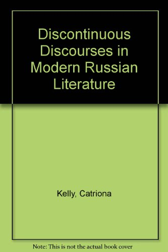 9780312019969: Discontinuous Discourses in Modern Russian Literature