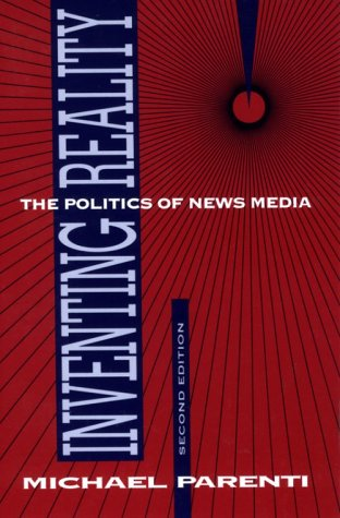 9780312020132: Inventing Reality: The Politics of News Media