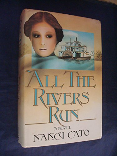 9780312020217: All the Rivers Run: A Novel
