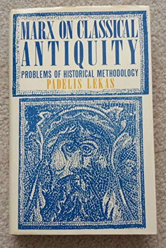 9780312020231: Marx on Classical Antiquity: Problems of Historical Methodology