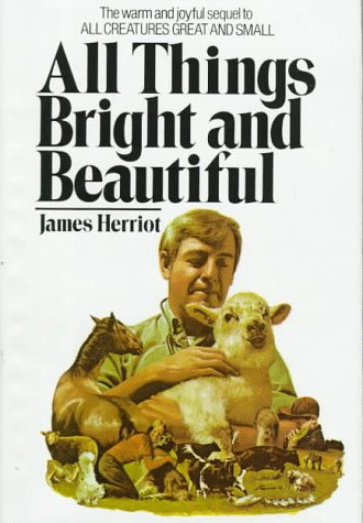 9780312020309: All Things Bright and Beautiful