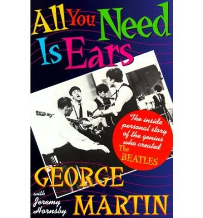 9780312020446: All You Need Is Ears -- 1995 publication