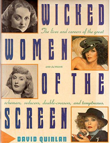 Wicked women of the screen: Quinlan, David