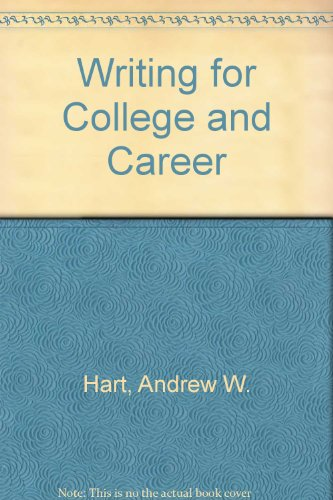 9780312020781: Writing for College and Career