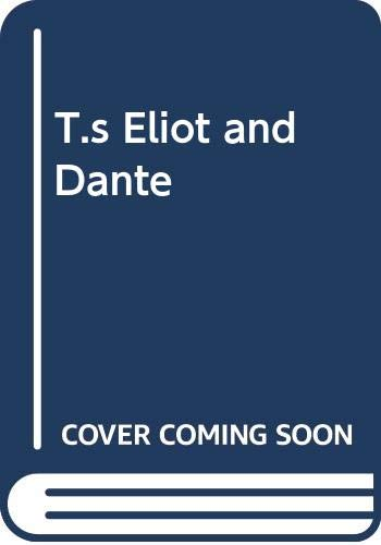 9780312021047: T. S. Eliot and Dante