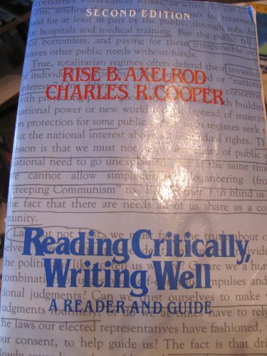 9780312021092: Reading critically, writing well: A reader and guide