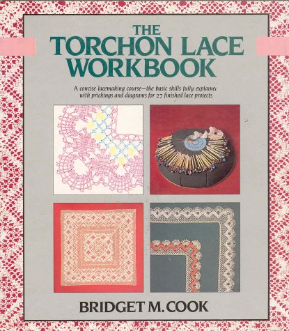 9780312021191: The Torchon Lace Workbook (Color Craft Workbooks)