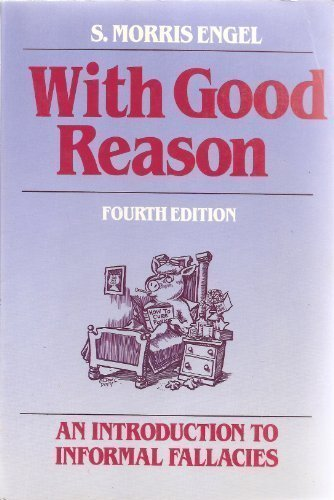 9780312021306: With good reason: An introduction to informal fallacies