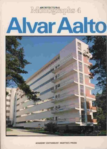 9780312021504: Alvar Aalto (Architectural Monographs No 4) (English, French, German, Spanish and Italian Edition)