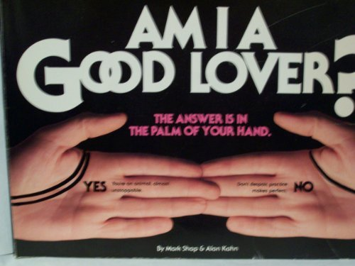 9780312021535: Am I A Good Lover: The Answer Is in the Palm of Your Hand