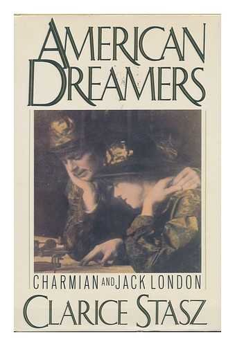 9780312021603: American Dreamers: Charmian and Jack London