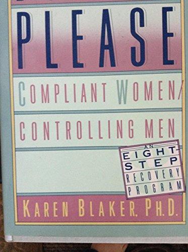 9780312021726: Born to Please: Compliant Women/Controlling Men