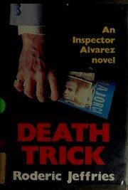 9780312021894: Death Trick: An Inspector Alvarez Novel