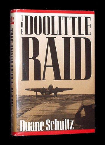 THE DOOLITTLE RAID: Schultz, Duane