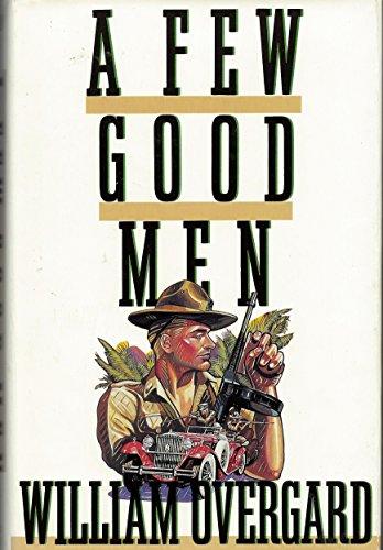A Few Good Men: Overgard, William