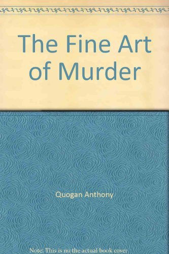 9780312022105: The Fine Art of Murder