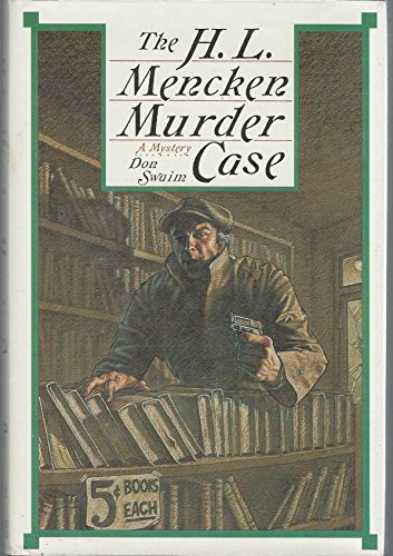 9780312022174: H.L. Mencken Murder Case