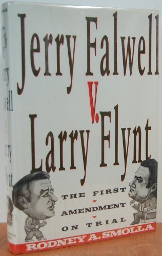 9780312022259: Jerry Falwell V Larry Flynt: The First Amendment on Trial