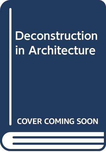 9780312022440: Deconstruction in Architecture