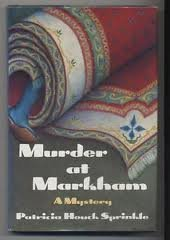 9780312022570: Murder at Markham
