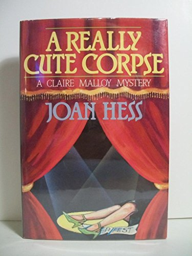 A Really Cute Corpse (Claire Malloy Mysteries,: Joan Hess