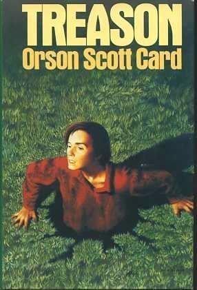 Treason ----INSCRIBED----: Card, Orson Scott