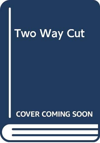 9780312023065: Two Way Cut