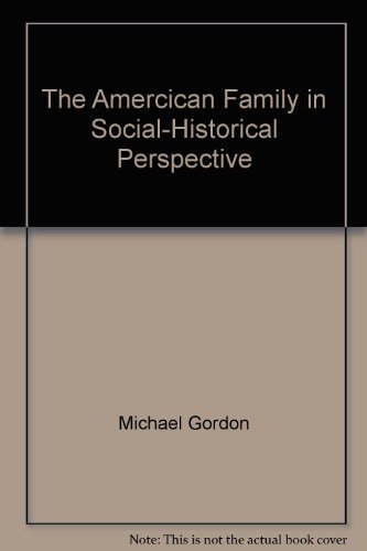 9780312023119: The Amercican Family in Social-Historical Perspective
