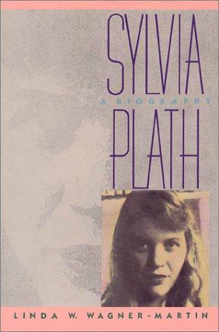 9780312023256: Sylvia Plath: A Biography (Vermilion Books)