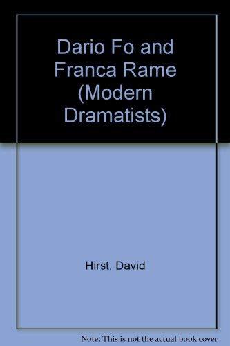 Dario Fo and Franca Rame (Modern Dramatists): David Hirst