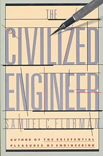 9780312025595: The Civilized Engineer
