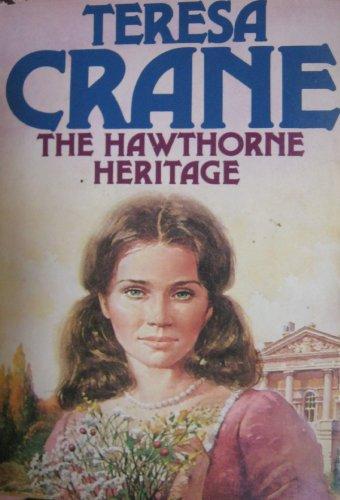 9780312025823: The Hawthorne Heritage
