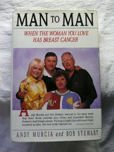 Man to Man: When the Woman You: Murcia, Andy; Stewart,