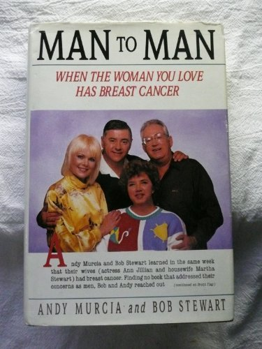 9780312026059: Man to Man: When the Woman You Love Has Breast Cancer