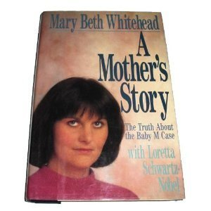 9780312026141: A Mother's Story: The Truth About the Baby m Case