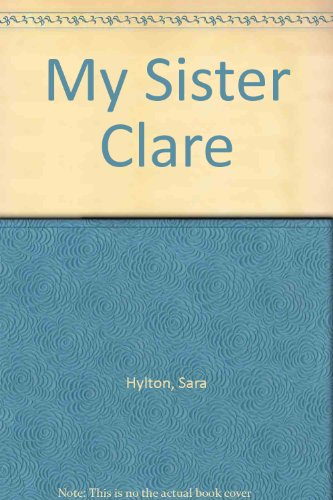 9780312026189: My Sister Clare