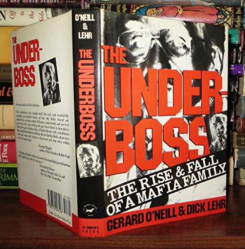 9780312026196: Underboss: The Rise and Fall of a Mafia Family