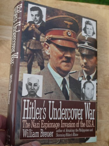 9780312026202: Hitler's Undercover War: The Nazi Espionage Invasion of the U.S.A.