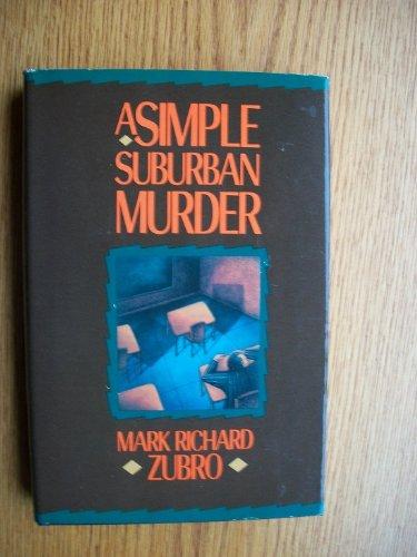 9780312026400: A Simple Suburban Murder