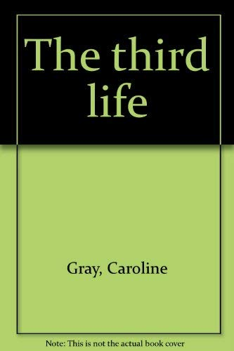 9780312026530: The third life
