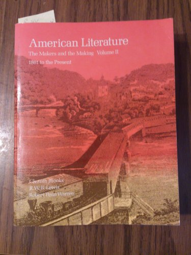 9780312026608: American Literature: The Makers and the Making Volume II