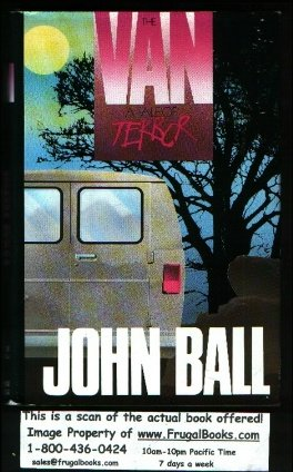 The Van: A Tale of Terror: John Dudley Ball