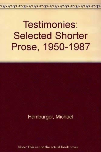 9780312027018: Testimonies: Selected Shorter Prose, 1950-1987
